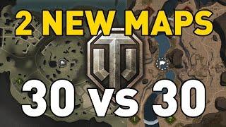World of Tanks || 30 vs 30 - 2 NEW MAPS