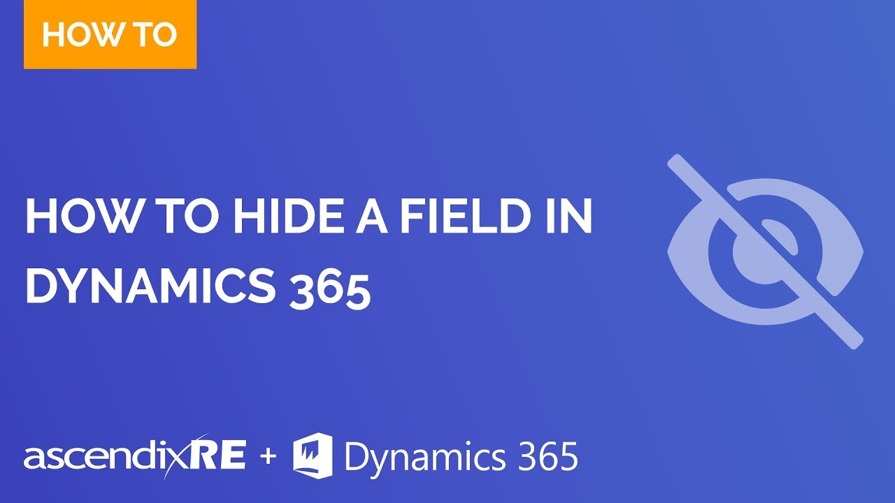 Ste-by-Step Video Tutorial] How to Hide a Field in Microsoft