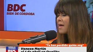 """""""Te has perdido quién soy"""", por Vanesa Martín en Bien De Córdoba (BDC)"""