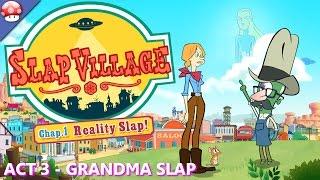 Slap Village Chapter 1 Reality Slap Gameplay - Part 3 - Walkthrough (PC HD) (No Commentary)