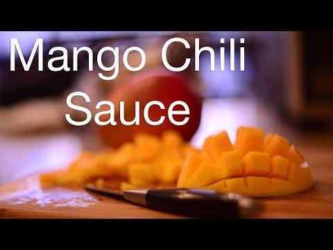 How To: Sweet Chili Mango Sauce Recipe