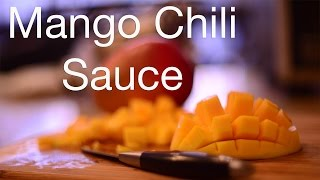 Sweet Chili Mango Sauce Recipe