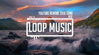 Youtube Rewind Indonesia Song 2018 Rise.mp3