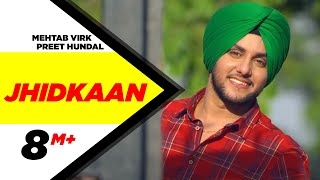Jhidkaan | Mehtab Virk Feat. Preet Hundal | New Punjabi Song 2015 | Speed Records