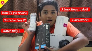How to get free Review units in India??!! | Only 3 easy steps!!!! | 1000% WORKS....