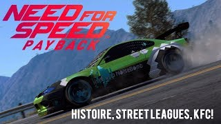 NEED FOR SPEED PAYBACK: NOUVELLES STREET LEAGUES, HISTOIRE, ETC!