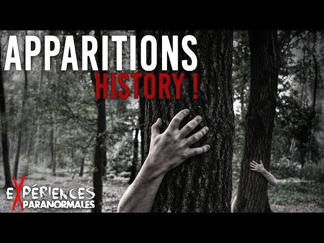 Expériences Paranormales - Apparitions History !