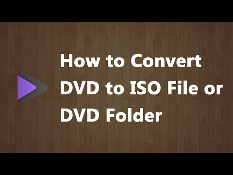 how-to-convert-dvd-to-iso-file-or-dvd-folder
