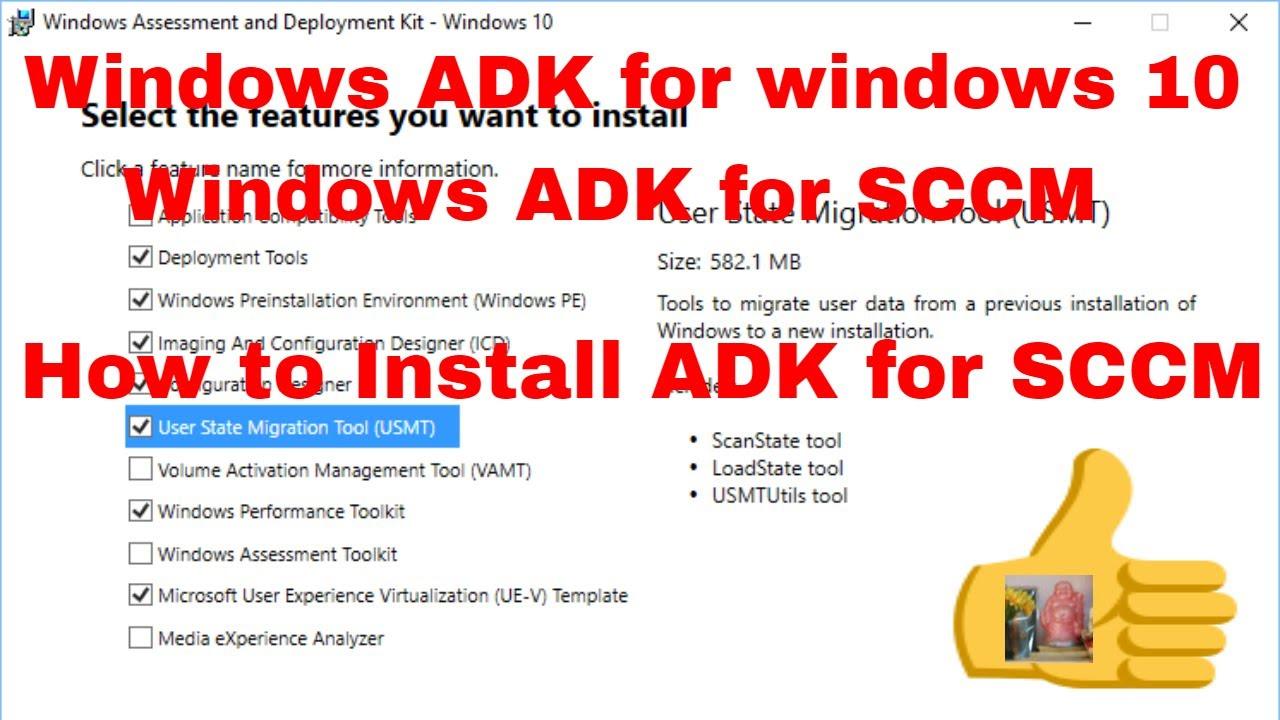 Windows Assessment and Deployment Kit (Windows ADK) for SCCM