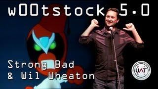 W00tstock 5.0 -  Strong Bad and Wil Wheaton