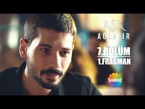 Aşk Ağlatır 7. Bölüm 1. Fragman - Видео онлайн