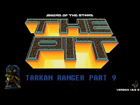 Sword of the Stars: The Pit - Tarkan Ranger Part 9 |