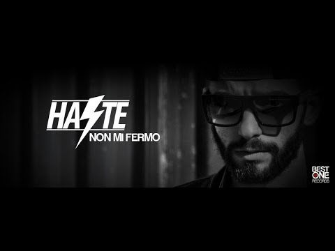 Haste - Non Mi Fermo (Best One Exclusive)