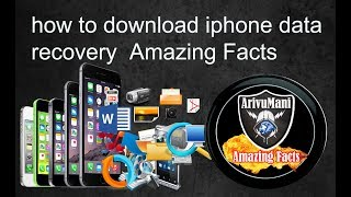 how to download iphone data recovery  Amazing Facts