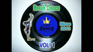 Break Dance Songs Mix - BBOY DANCE FACTORY