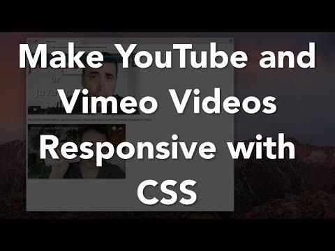 Make YouTube And Vimeo Videos Responsive With CSS