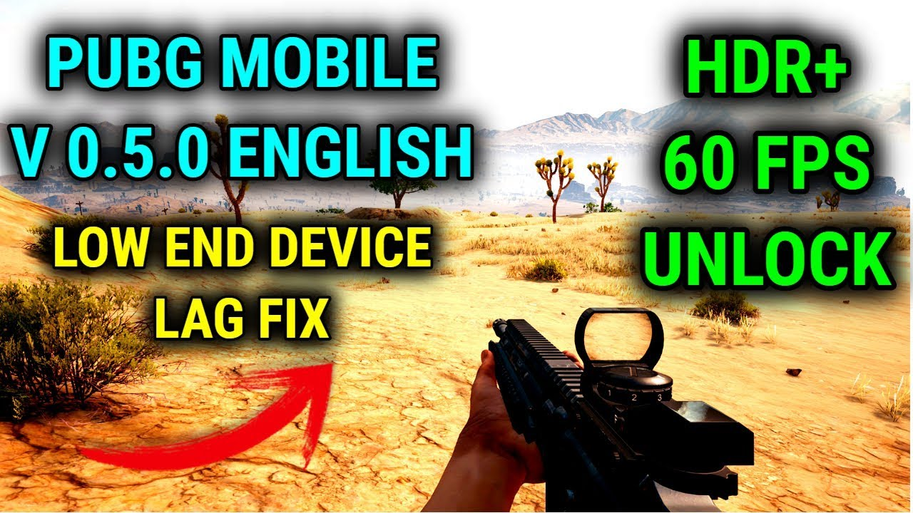Unlock 60 FPS and HDR+ on PUBG Mobile v0 5 0 Latest