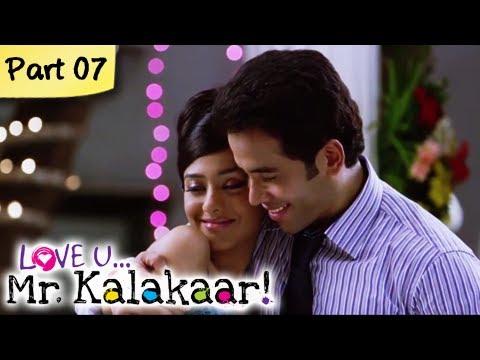 Love U...Mr. Kalakaar! - Part 07/09 - Bollywood Romantic Hindi Movie -  Tusshar Kapoor, Amrita Rao
