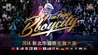 2014 New Taipei BBoycity x Taiwan Battle Pro