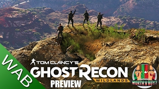 Ghost Recon Wildlands Preview - Worthabuy?