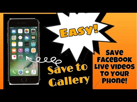 How to: Save Facebook Live Videos / Videos - To Phone To Share