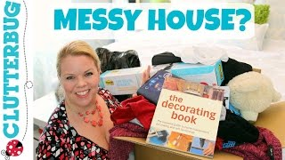 Messy House? How to get motivated to clean and declutter!