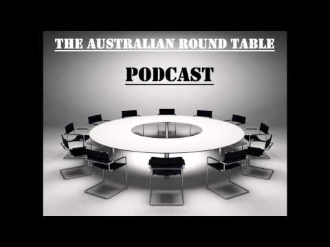 Australian Roundtable Podcast | Episode #45 (16/08/15)