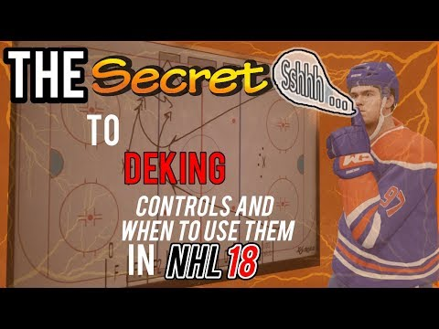 The Secret to Deking in NHL 18 (Controls and When to Use Them, Tips and Tricks)
