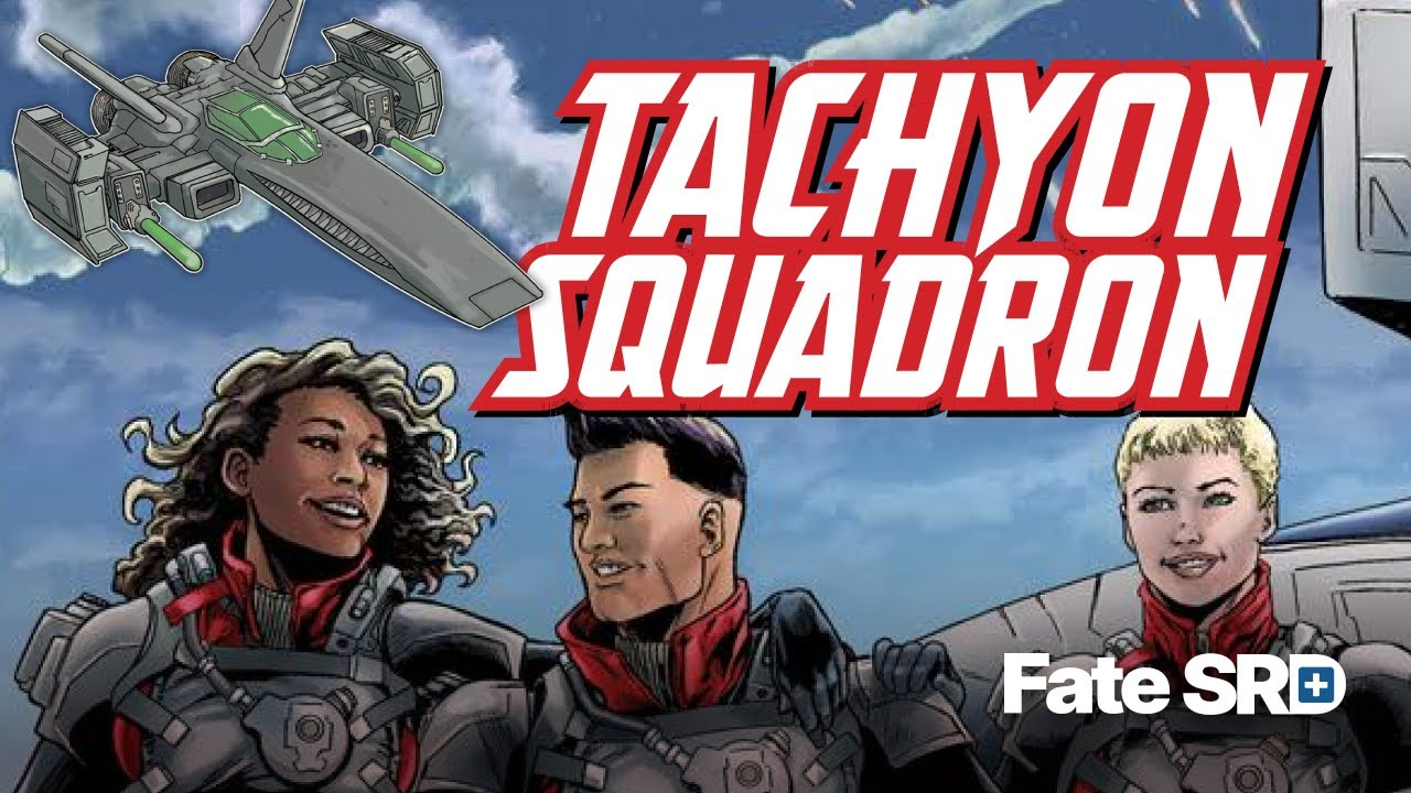 Tachyon Squadron - Learn to Play Fate RPG