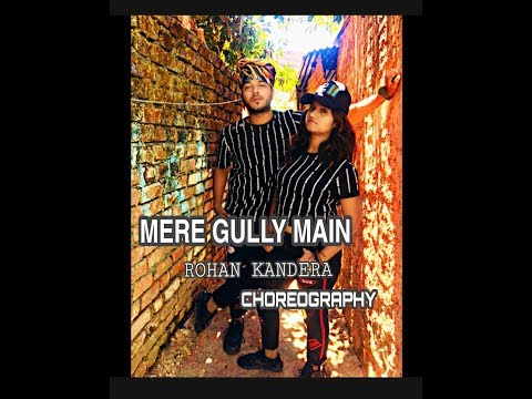Mere Gully Main | Dance | Ranveer Singh | Rohan Kandera | Alia BHatt | Divine | Naezy #GullyBoy
