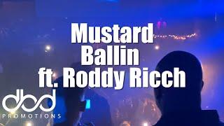 Mustard - Ballin feat. Roddy Ricch (Live)