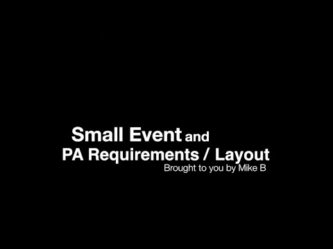 Live Sound - Small Event Requirements and PA Setup