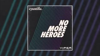 Cyantific - No More Heroes