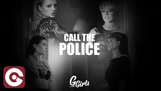 G GIRLS - Call The Police (Cover Video)