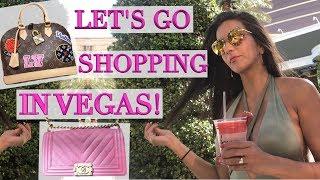 Las Vegas Lux Shopping Vlog - Chanel, Louis Vuitton, Travel Tips