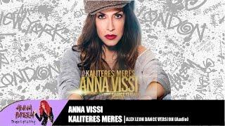 Anna Vissi - Kaliteres Meres (Alex Leon Dance Version) (iTunes Version)