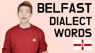 Belfast Dialect(Northern Ireland) Words [Korean Billy]