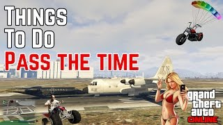 How to Pass Time In GTA V Online