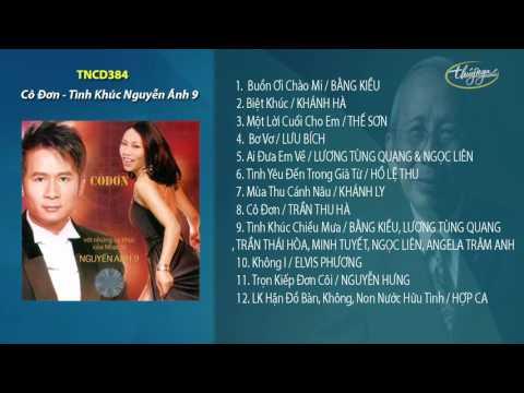 Những ca khúc Nguyễn Ánh 9 - Cô Đơn