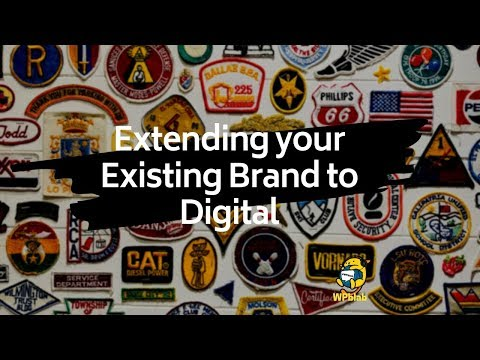 WPblab EP125 - Extending your Existing Brand to Digital