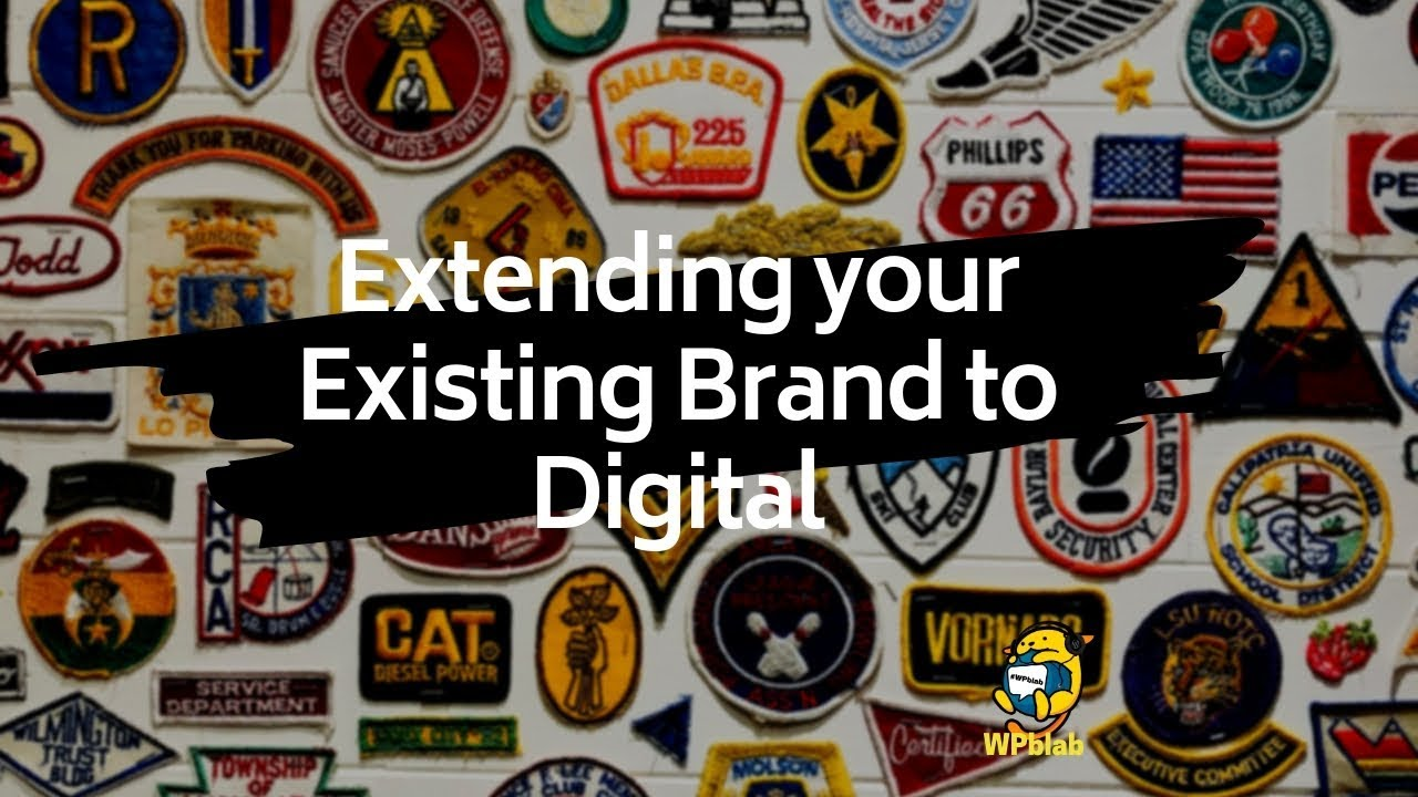 7412280c3 WPblab EP125 - Extending your Existing Brand to Digital - WordPress ...