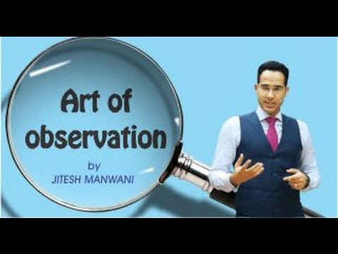 Art of Observation