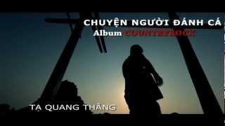 Tạ Quang Thắng - Chuyện Người Đánh Cá (Official Teaser)