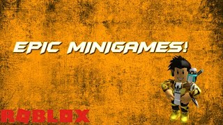 Epic Minigames! Ft. Homie T   Roblox