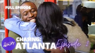 "Chasing: Atlanta | ""Issa Giveback"" (Season 2, Episode 2)"
