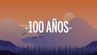 Carlos Rivera & Maluma - 100 Años (Letra/Lyrics)