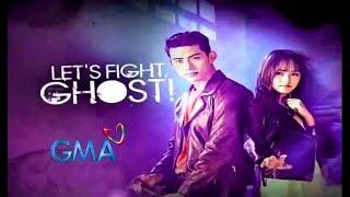 """Gambar cover Let's Fight Ghost! GMA-7 Theme Song """"Mahal Na Nga Kita"""" James Wright (MV with lyrics)"""