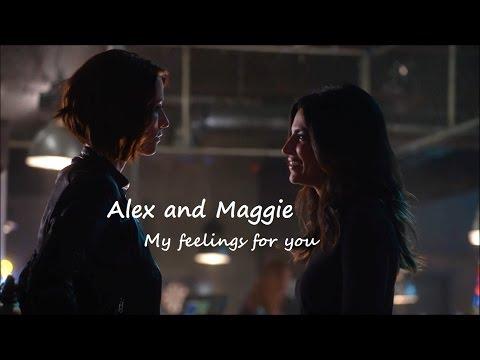 Alex & Maggie || My feelings for you (Sanvers)
