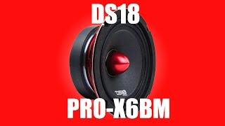 DS18 PRO-X6BM Midrange Speaker Product Overview