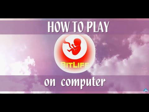 How to Play BitLife on PC